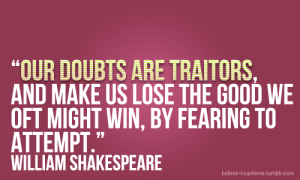 doubts-are-traitors