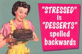 desserts stressed
